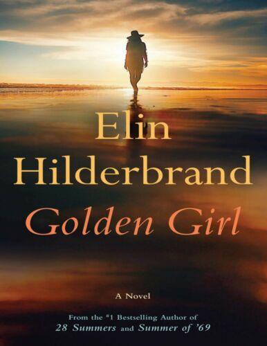 Golden Girl 2021 by Elin Hilderbrand