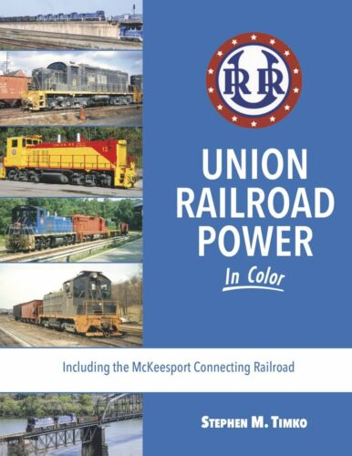 Union Railroad In Color by Stephen Timko