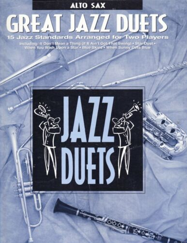 Great Jazz Duets:  15 Jazz Standards for Alto Sax
