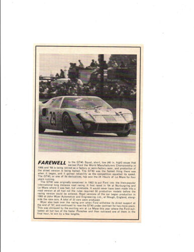 1969 FORD GT40 FAREWELL TO RACING ~ ORIGINAL SMALLER ARTICLE / AD