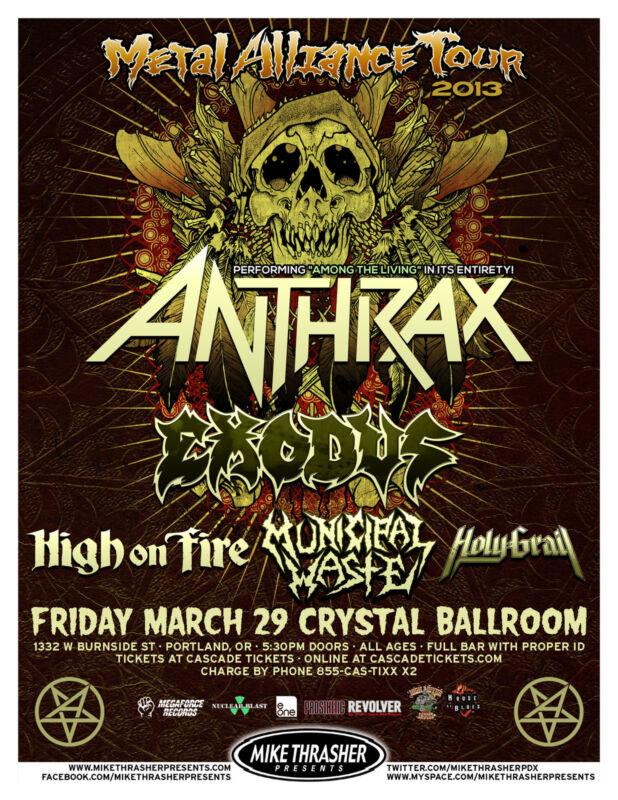 ANTHRAX /EXODUS /HIGH ON FIRE /MUNICIPAL WASTE 2013 PORTLAND CONCERT TOUR POSTER