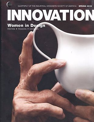 Innovation Quarterly Women In Design Spring 2016 Industrial Designers Society