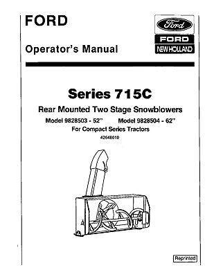 New Holland Ford 715c 52 62 Inch 2 Stage Snow Blowers Tractor Operators Manual