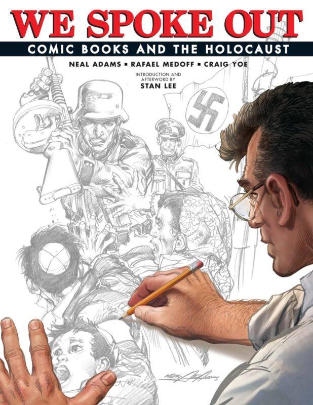 WE SPOKE OUT: COMIC BOOKS AND THE HOLOCAUST HARDCOVER Yoe Books Neal Adams HC