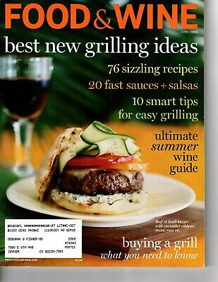 Food & Wine Magazine - June 2008 - Best New Grilling Ideas