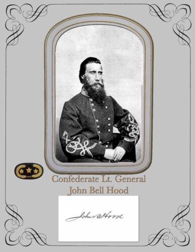 Civil War Confederate Lt. General John Bell Hood , COPY Portrait & Autograph