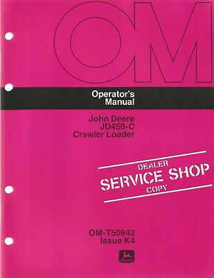 John Deere Jd450-c Crawler Loader Operators Manual