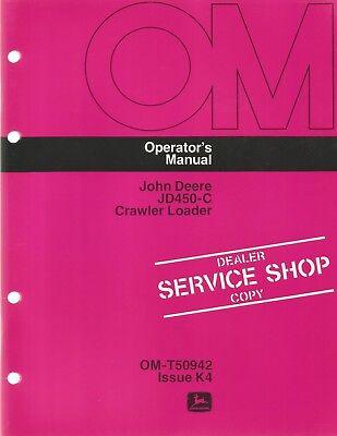 John Deere Jd450-c Crawler Loader Operators Manual
