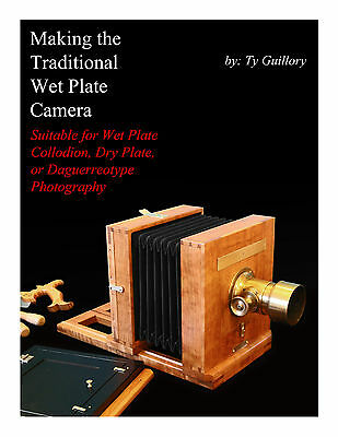 Making the Traditional Wet Plate Camera; Collodion, Dry Plate, Daguerreotype