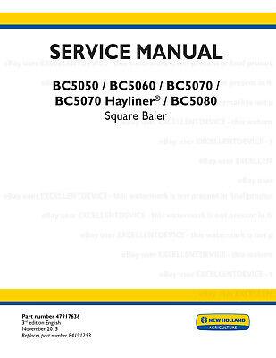 New Holland Bc5050 Bc5060 Bc5070 Bc5080 Square Baler Service Workshop Manual