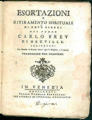 ESORTAZIONI E RITIRAMENTO SPIRITUALE DI NOVE GIORNI CARLO FREY NEUVILLE 1786