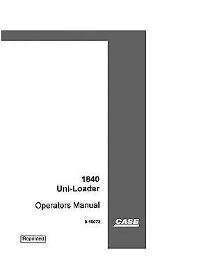 Case 1840 Skid Steer Uni Loader Operators Operation Maintenance Manual