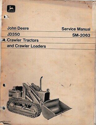 John Deere Jd350 Crawler Tractors And Crawler Loaders Service Manual