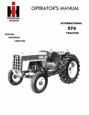 New International Harvester 574 Tractor Operators Manual