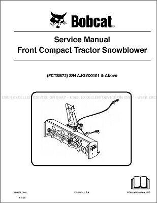 Bobcat Snowblower Fctsb72 2013 Printed Service Manual 6989506