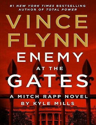Enemy at the Gates (Mitch Rapp Book 20) by Vince Flynn