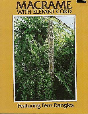 Macrame with Elefant Cord Featuring Fern Dangles Hanging Plant Hanger Patterns - Macrame Plant Hanger Patterns