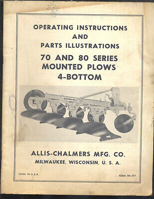 Allis Chalmers 70 And 80 Series 4 Bottom Plows Mounted Operating Manual