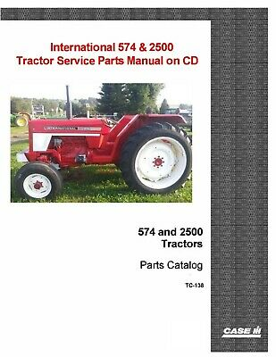 International Ih 574 And 2500 Tractor Service Repair Parts Manual W Part S Cd
