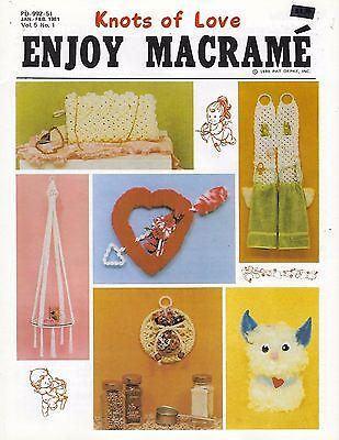 Vtg Enjoy Macrame Jan/Feb 1981 Vol. 5 No. 1 Newsletter Valentine's Heart Pattern