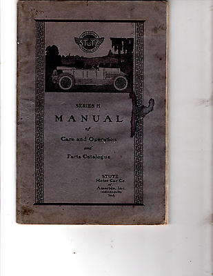 ORIGINAL 1920S STUTZ SERIES K MANUAL OF CAR CARE OPERATION & PART LIST CATALOGUE