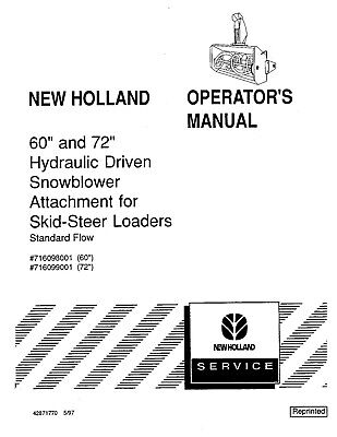 New Holland 60 72 Inch Hydraulic Dr Snowblower Skid Steer Operators Manual