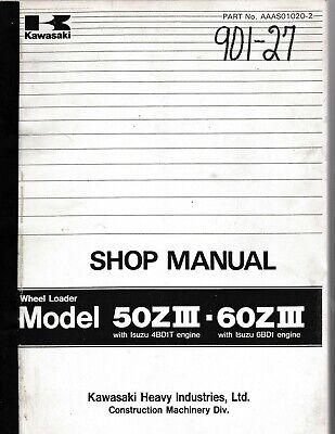 Kawasaki 50ziii 60ziii Wheel Loader Tractor Shop Manual