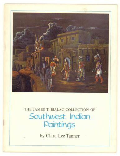 The James T. Bialac Collection of Southwest Indian Paintings Book by Tanner 1968