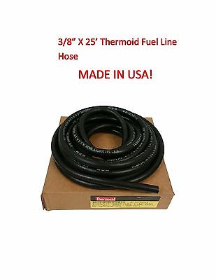 """Fuel Line 3/8 """" x 25 ' MADE IN USA GAS HOSE NEW Thermoid 30R7 50PSI Max"""