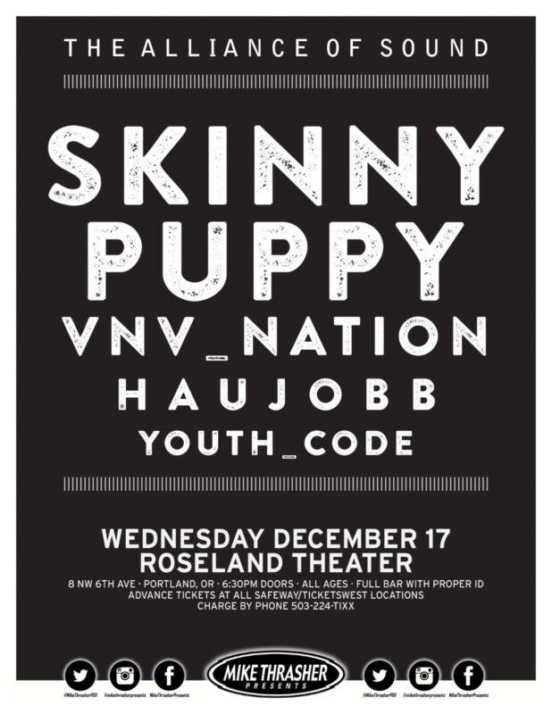 """SKINNY PUPPY / VNV NATION """"ALLIANCE OF SOUND TOUR"""" 2014 PORTLAND CONCERT POSTER"""