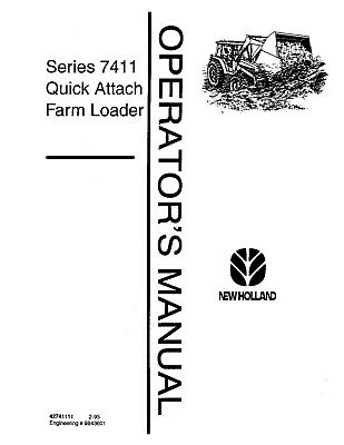 New Holland 7411 Quick Attach Farm Loader Tractor Operators Manual