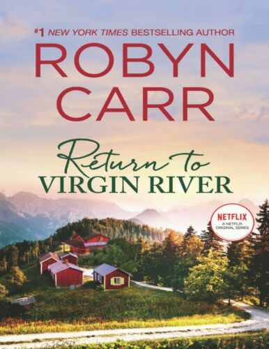 Return to Virgin River: A Novel by Robyn Carr