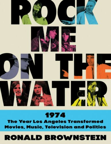 Rock Me on the Water by Ronald Brownstein 2021
