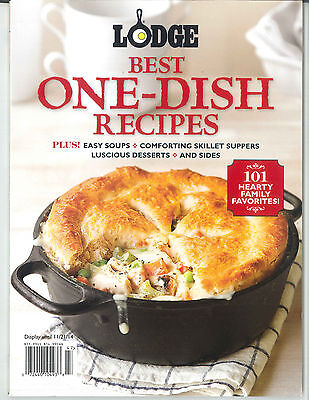 NEW Lodge BEST ONE-DISH RECIPES Comforting Skillet Suppers, Easy Soups & (Best Side Dish Recipes)