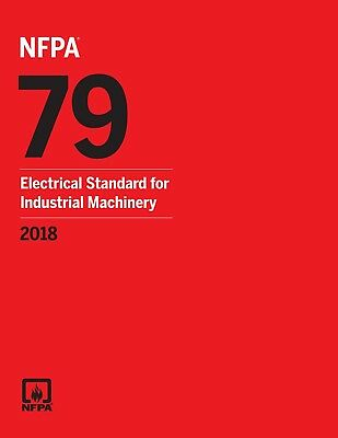 NFPA 79 Standard For Industrial Machinery 2018