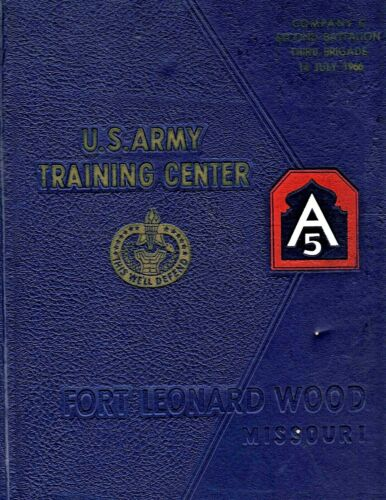1966 US Army Training Center - Ft. Leonard Wood, MO Yearbook CO.C NAMES LISTED!