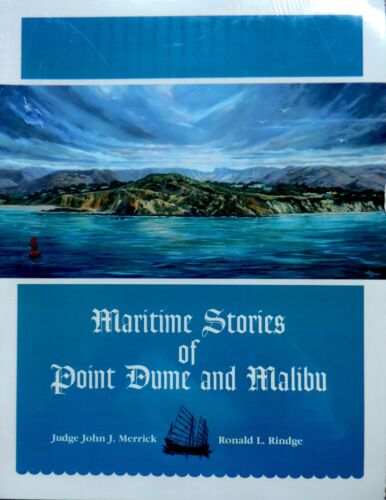 MARITIME STORIES OF POINT DUME AND MALIBU