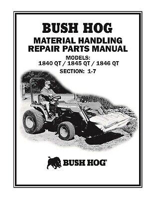 Bush Hog Loader 1840qt 1845qt 1846qt Loaders Service Parts Manual Cd