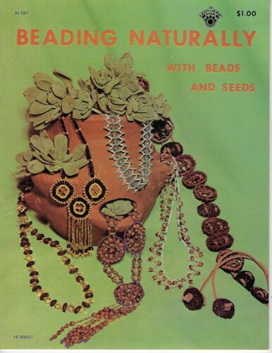 Beading Naturally with Beads and Seeds Vintage Craft Instruction Book Patterns