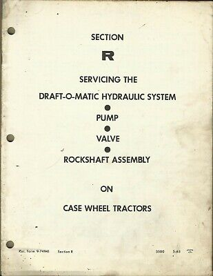 Case Wheel Tractor Draft-o-matic Hydraulic System Pump Valve Rockshaft Section R