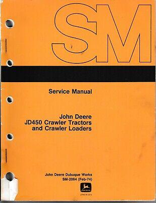 John Deere Jd450 Crawler Tractors And Crawler Loaders Service Repair Manual