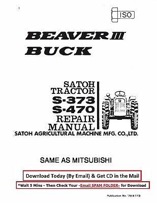 Satoh S-373 S470 Beaver 3 Buck Tractor Workshop Overhaul Manual Cd