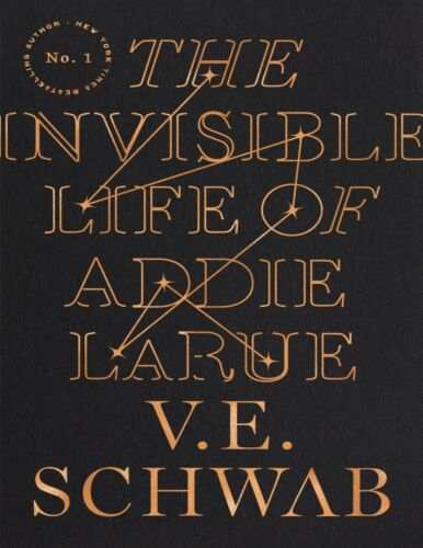 The Invisible Life of Addie LaRue  – V. E. Schwab