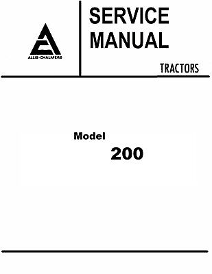 Allis Chalmers 200 Tractor Service Manual Book Reproduction