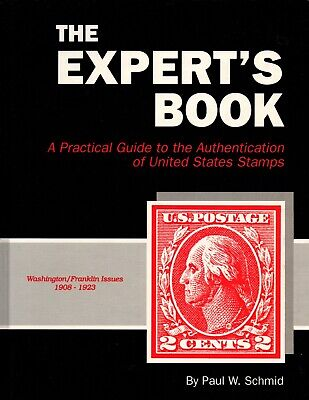 USA - The Expert's Book - Washington/Franklin Issues 1908-1923 by Paul Schmid