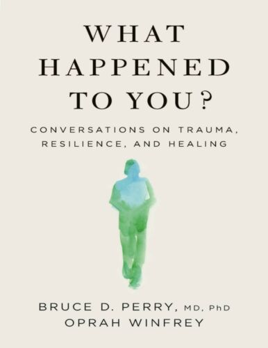 What Happened to You? by Oprah Winfrey 2021 #2