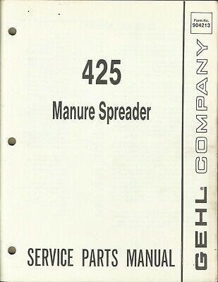 Gehl Company Manure Spreader 425 Form No. 904213 Tractor Parts Manual