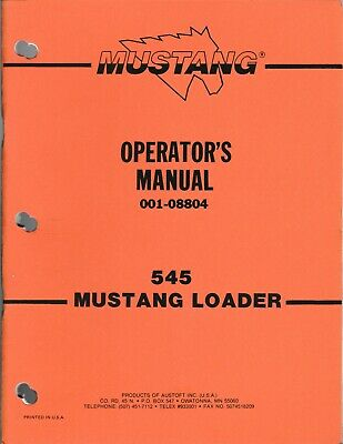 Mustang Omc 545 Skid Steer Loader Operators Manual