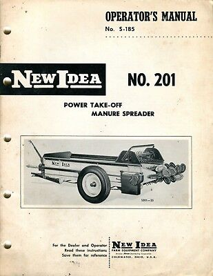 New Idea S-185 No. 201 Power Take Off Manure Spreader Instruction Parts Manual