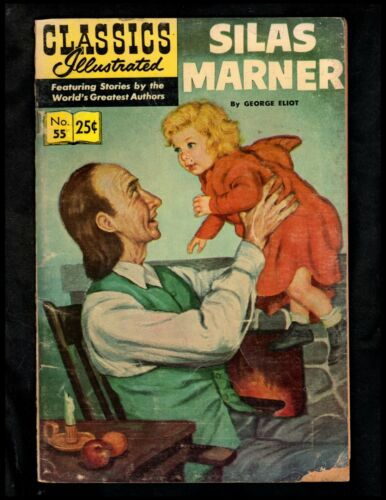 CLASSICS ILLUSTRATED #55 FAIR HRN166 (SILAS MARNER) FREE SHIPPING ON $15 ORDER!